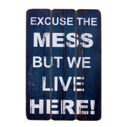 Tekstbord 'Excuse the Mess' - 851545